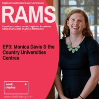 RAMS Podcast feat. Monica Davis, Country Universities Centres.