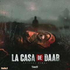 Dj Daab - Casa De Daab Vol Episode 5 #The final