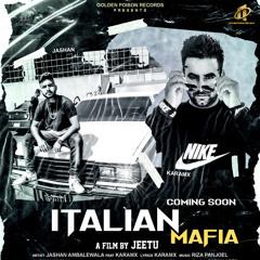 Italian Mafia | Jashan Ambalewala