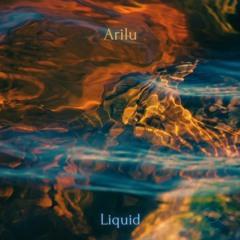 Arilu - Liquid << FREE DOWNLOAD >>