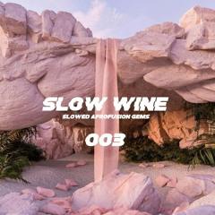 SLOW WINE 003