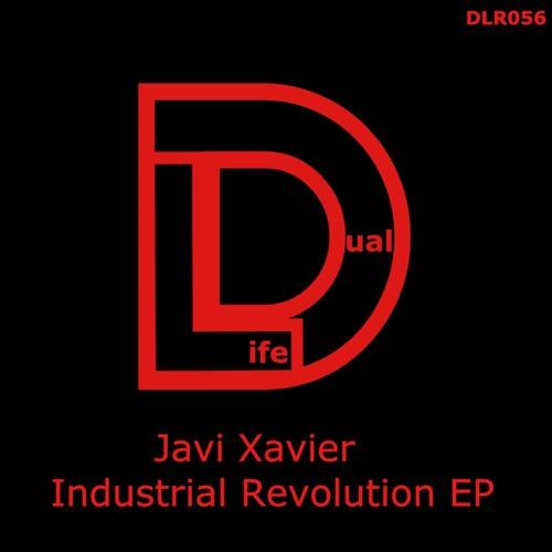 Javi Xavier - Industrial Revolution (Original Mix) - Out Now on Beatport