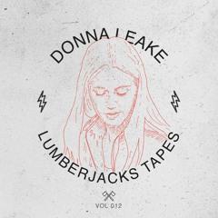 Lumberjacks Tapes 012: Donna Leake - Portrait Of A Romance