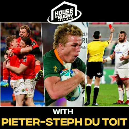 Munster and Leinster's final showdown, card crazy and Pieter-Steph du Toit interview