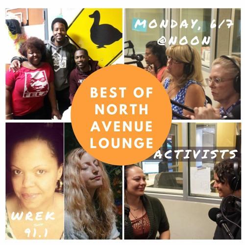 Best of North Avenue Lounge - Activists - 6/7/21