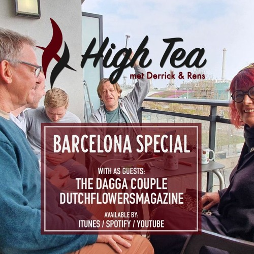 HighTeaPotcast Barcelona Lockdown Special!