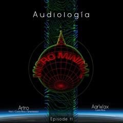 Audiología Episode 11 w/AarWax (Costa Rica)