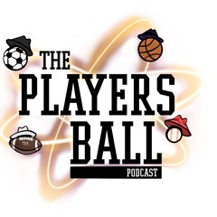 """The Players Ball Podcast EP 16 - """"Better Than We Thought"""""""