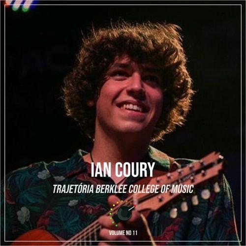 13 - Trajetória Berklee College of Music Ft. Ian Coury