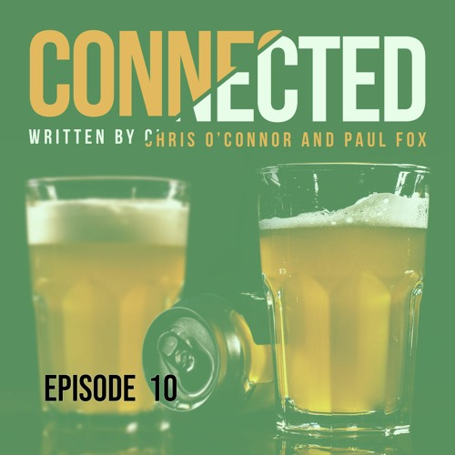 Connected #10: Honesty, Mistakes and Prison