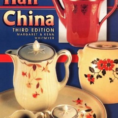 ❤download✔ PDF✔ Collectors Encyclopedia of Hall China, 3rd Edition