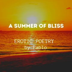 A Summer Of Bliss - Afro Beat Poetry by Pablo