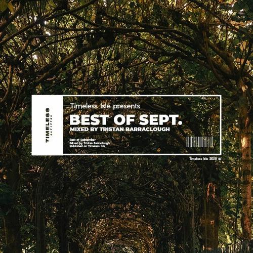 Timeless | Best Of September - Tristan Barraclough