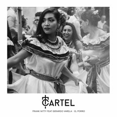 Frank Nitty Feat Gerardo Varela - El Porro [OUT NOW]
