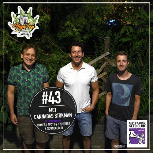 HighTeaPotcast #43   Met Cannabas Stokman