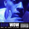 We In Da Club (Explicit Version)