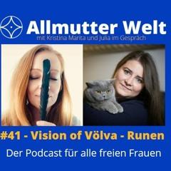 #41 - Vision of Völva - Die Runen