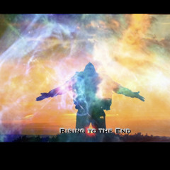Rising to the End (Instrumental)