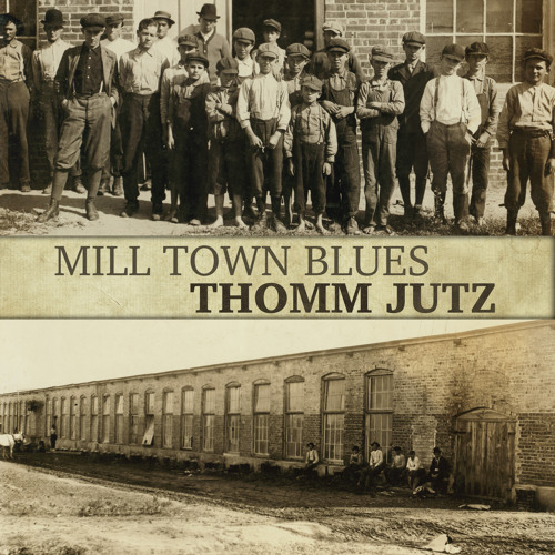 Mill Town Blues