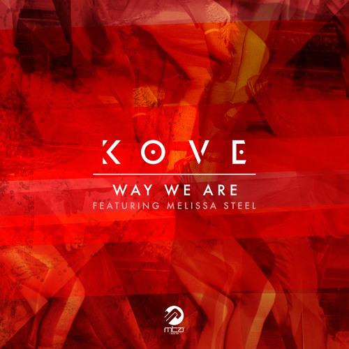 Way We Are (Preditah Remix) [feat. Melissa Steel]