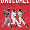 Download PDF Baseball: How To Play The Game: The Official Playing and Coaching Manual of Major Mp3