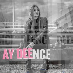 AY DEENCE