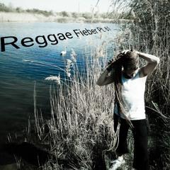 Reggae Fieber Pt.61