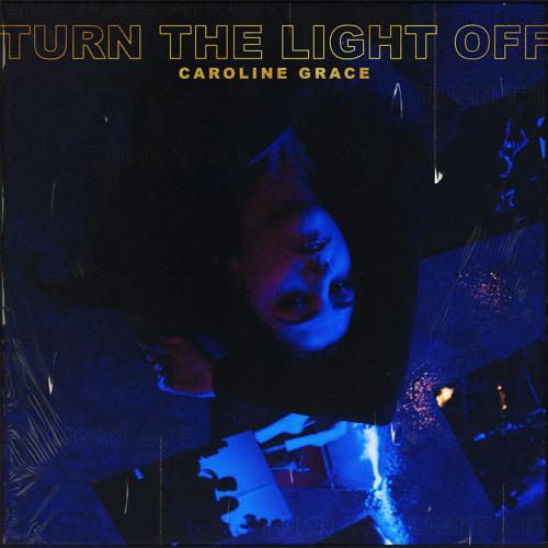 Turn The Light Off