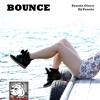 Bounce (DJ Ciaco Radio Edit)