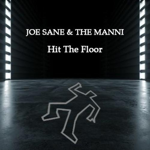 JOE SANE & THE MANNI - Hit The Floor [Free DL]