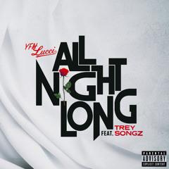 All Night Long (feat. Trey Songz)