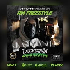 LOCKDOWN SESSIONS EXCLUSIVE DRILL FREESTYLES!