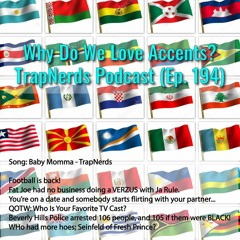Why Do We Love Accents? (Ep. 194)