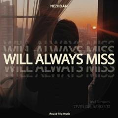 Nezhdan - Will Always Miss