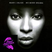 Chad Harrison X Mary J Blige - No More Drama (Jackin House)