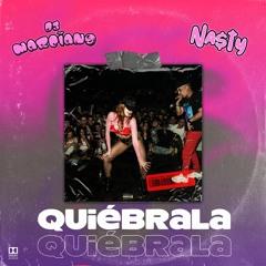 NA$TY & DJ Marciano - Quiébrala