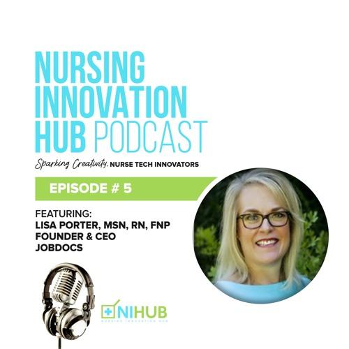 Nursing Innovation Hub Podcast Episode #5