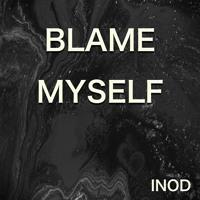 Blame Myself