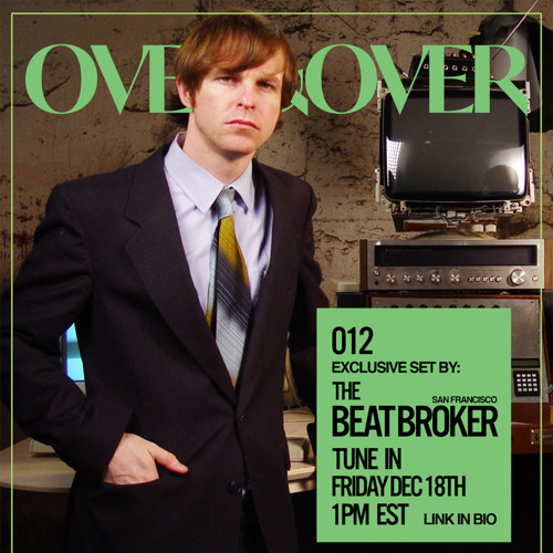 EXCURSIONS 012: the BEAT BROKER