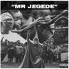 Download Mr Jegede Mp3