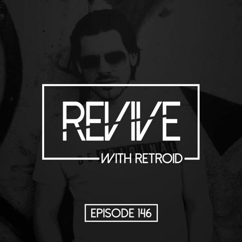 Download Retroid x John Moore  - REVIVE 146 [2021] [Breaks Show] mp3