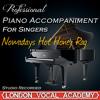 Nowadays Hot Honey Rag ('Chicago' Piano Accompaniment) [Professional Karaoke Backing Track]