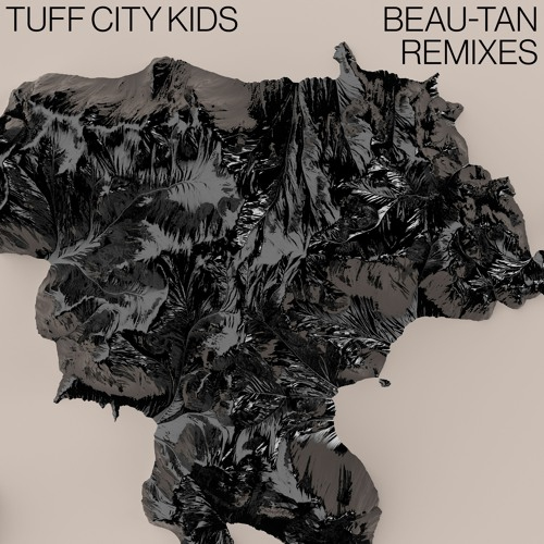 Tuff City Kids - Beau-Tan [Snippet]