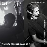 Tim Reaper b2b Dwarde On NTS Radio - 14th April 2021