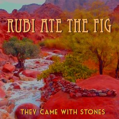 They Came With Stones