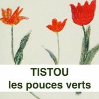 TISTOU LES POUCES VERTS - 10