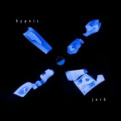 cades - Hypnic Jerk
