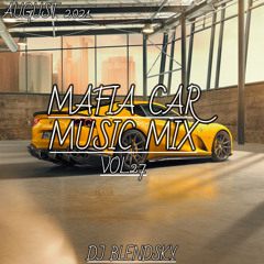 🚓POPULAR CAR HOUSE MUSIC MIX 2021 (MAFIA CAR MUSIC MIX VOL.27   AUGUST 2021) - By DJ BLENDSKY🚓