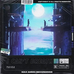 Taiga - I Can't Breath (MHC Remake)