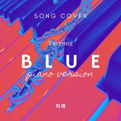 [COVER] BLUE - Taeyong (Piano Vers.)